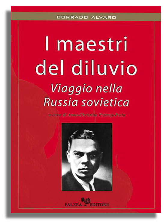 Corrado Alvaro - I MAESTRI DEL DILUVIO