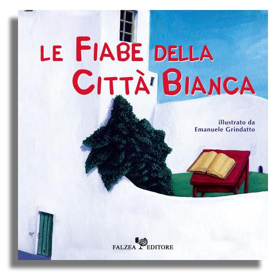 LE FIABE DELLA CITTA' BIANCA