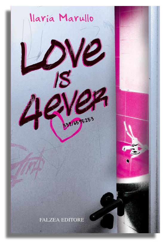 Ilaria Marullo - LOVE IS 4 EVER