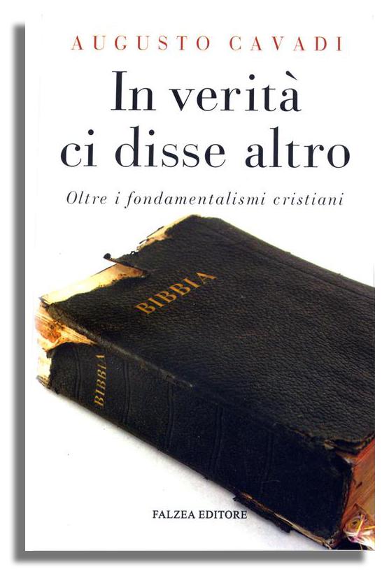 A. Cavadi - IN VERITA' CI DISSE ALTRO