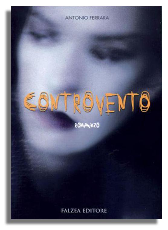Antonio Ferrara - CONTROVENTO