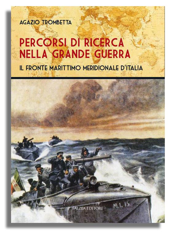Agazio Trombetta - PERCORSI DI RICERCA NELLA GRANDE GUERRA