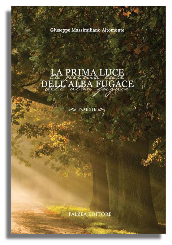 Giuseppe M. Altomonte - LA PRIMA LUCE DELL'ALBA FUGACE
