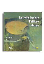 LA BELLA LUCIA E L'ALFIERE DEL RE