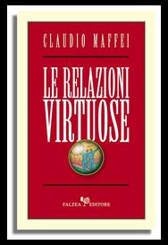 Claudio Maffei - LE RELAZIONI VIRTUOSE