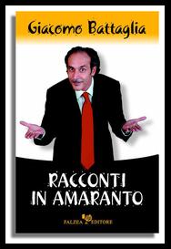 Giacomo Battaglia - RACCONTI IN AMARANTO