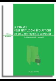 LA PRIVACY NELLE ISTITUZIONI SCOLASTICHE
