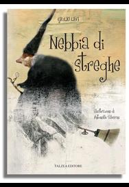 NEBBIA DI STREGHE