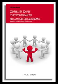 COMPLESSITA' SOCIALE E SUCCESSO FORMATIVO NELLA SCUOLA DELL'AUTONOMIA