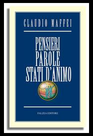 Claudio Maffei - PENSIERI, PAROLE, STATI D'ANIMO