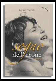 Rocco Zoccali - IL SOGNO DELL'AIRONE