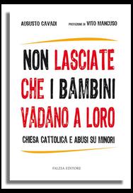 NON LASCIATE CHE I BAMBINI VADANO A LORO