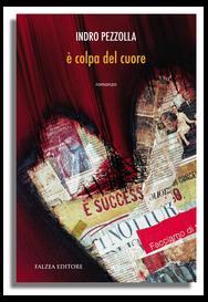 Indro Pezzolla - E' COLPA DEL CUORE