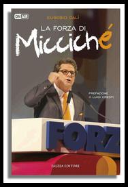 LA FORZA DI MICCICHÉ