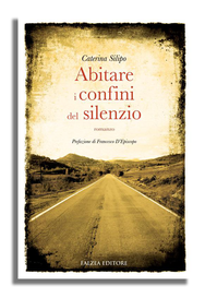 Caterina Silipo - ABITARE I CONFINI DEL SILENZIO