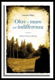 Caterina Silipo - OLTRE IL MURO DELL'INDIFFERENZA