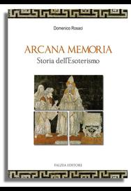 Domenico Rosaci - ARCANA MEMORIA