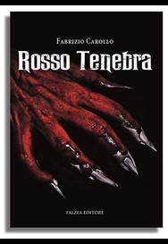 Fabrizio Carollo - ROSSO TENEBRA