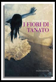Domenico Rosaci - I FIORI DI TANATO