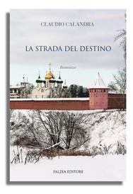 Claudio Calandra - LA STRADA DEL DESTINO