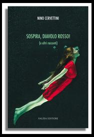 Nino Cervettini - SOSPIRA, DIAVOLO ROSSO!