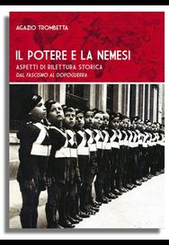 Agazio Trombetta - IL POTERE E LA NEMESI